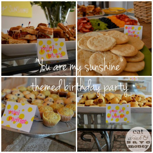 You are my sunshine themed birthday party food | eat drink and save money blog